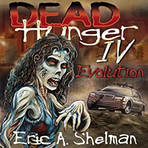 Dead Hunger IV: Evolution Audiobook