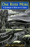 One River More, W. D. Wetherell, 1558216987