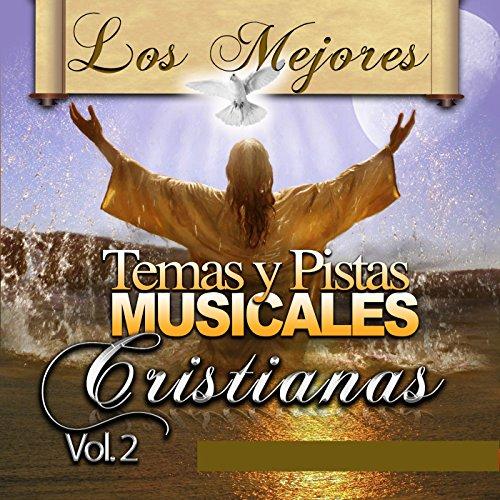 from the album los mejores temas y pistas musicales cristianas vol 2