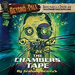 Tales from Beyond the Pale: The Chambers Tape