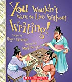 Download You Wouldn't Want to Live Without Writing! in PDF ePUB Free Online