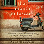 That Month in Tuscany | Inglath Cooper