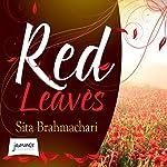 Red Leaves | Sita Brahmachari