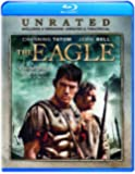 The Eagle (Unrated Edition) [Blu-ray]