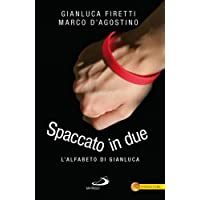 Spaccato in due. L'alfabeto di Gianluca