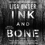 Ink and Bone: A Novel | Lisa Unger
