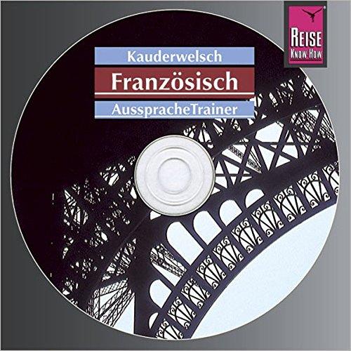 Reise Know-How Kauderwelsch AusspracheTrainer Französisch (Audio-CD): Kauderwelsch-CD