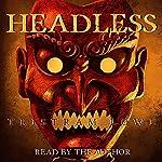 Headless | Tristram Lowe