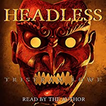 Headless Audiobook by Tristram Lowe Narrated by Tristram Lowe