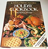 The American Diabetes Association Holiday Cookbook, Betty Wedman, 0130248940