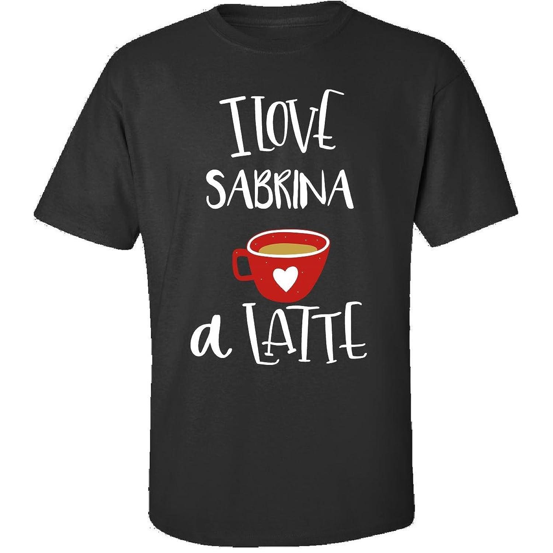 Valentines Day Coffee Design I Love Sabrina A Latte - Adult Shirt