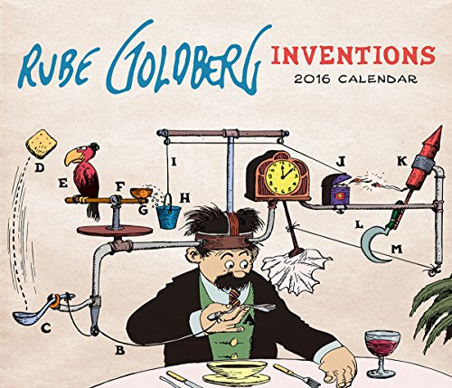 Rube Goldberg Inventions 2016 Wall Calendar