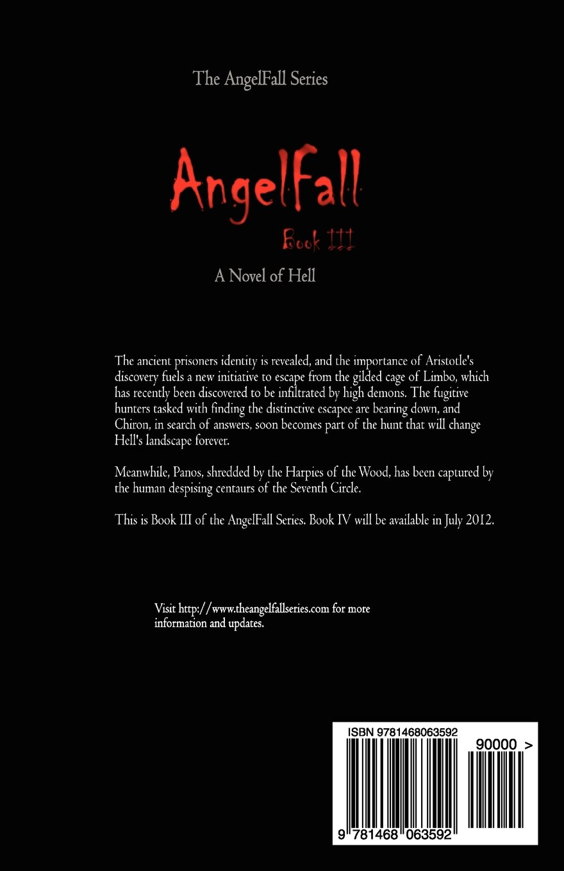 AngelFall Book III - A Novel of Hell (The AngelFall Series 3)