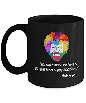 Bob Ross Mug Art Painting Mug Funny Bob Ross Quotes Novelty Office