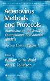 Adenovirus Methods and Protocols : Adenoviruses, Ad Vectors, Quantitation, and Animal Models, , 1588295982