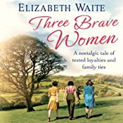 Three Brave Women | Elizabeth Waite