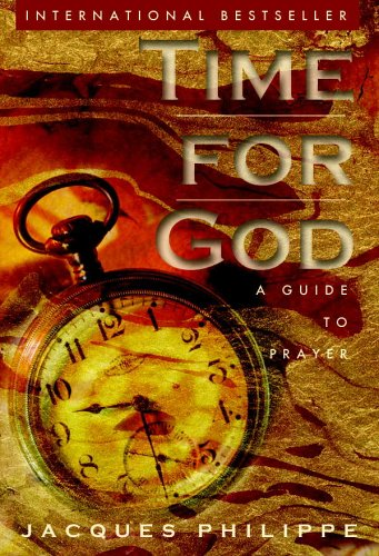 Read Online Time for God: A Guide to Prayer ePub fb2 ebook