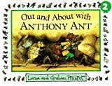 Out and about with Anthony Ant, Lorna Philpot and Graham Philpot, 0679874461
