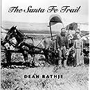 The Santa Fe Trail