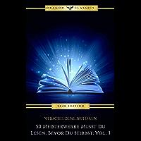 50 Meisterwerke Musst Du Lesen, Bevor Du Stirbst: Vol. 3