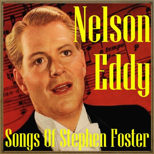 Stephen Foster Songs - Songs of Stephen Foster