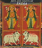 Arts and Crafts of India, Ilay Cooper and John Gillow, 0500278636