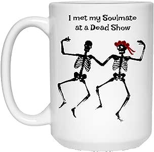 Amazon.com: I Met My Soulmate At A Dead Show - Coffee Mug