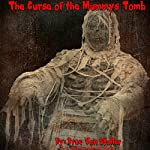 The Curse of the Mummy's Tomb | Drac Von Stoller