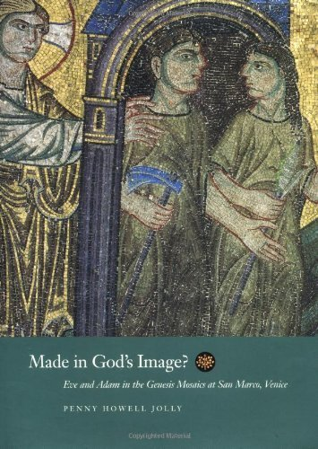 Made in God's Image?: Eve and Adam in the Genesis Mosaics at San Marco, Venice (The Discovery Series) by Penny Howell Jolly - San Marcos Shopping