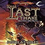The Last Thane: Dragonlance: The Chaos War, Book 1 | Douglas Niles