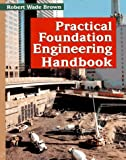 img - for Practical Foundation Engineering Handbook book / textbook / text book