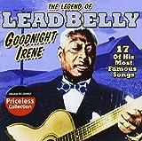 The Legend Of Leadbelly: Goodnight Irene