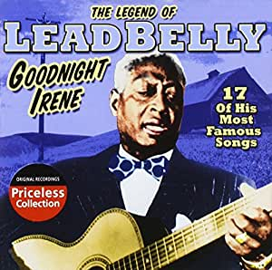 Legend of Leadbelly: Goodnight Irene