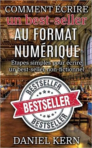 Comment Ecrire Un Best Seller Au Format Numerique French