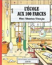 L'Ecole aux 100 farces