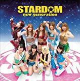 STARDOM new generation