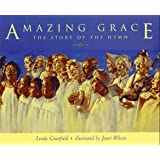 Amazing Grace: The Story of the Hymn