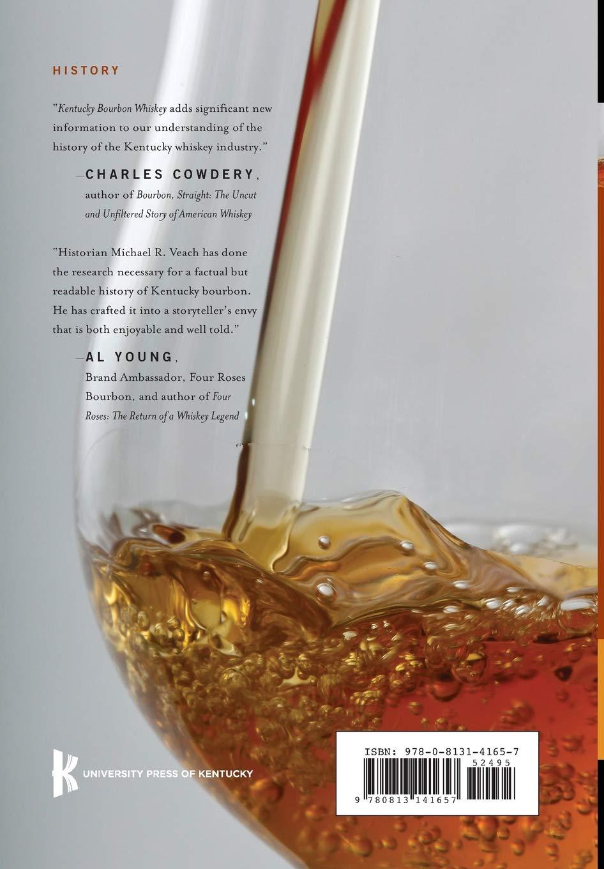 f0f183817553c4 Kentucky Bourbon Whiskey  An American Heritage  Michael R. Veach   9780813141657  Amazon.com  Books
