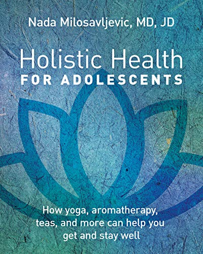 Holistic Health for Adolescents: Amazon.es: Nada ...