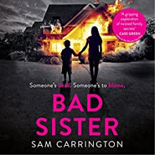 Bad Sister Audiobook by Sam Carrington Narrated by Rachael Louise Miller