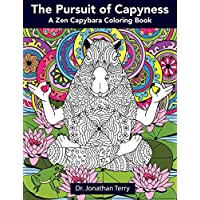 Deals on The Pursuit of Capyness: A Zen Capybara Coloring Book Paperback