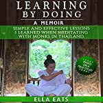 Learning by Doing: Simple and Effective Lessons I Learned When Meditating with Monks in Thailand | Ella Eats