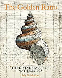 Book Cover: The Golden Ratio: The Divine Beauty of Mathematics