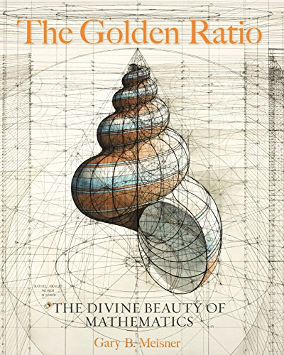 - The Golden Ratio: The Divine Beauty of Mathematics