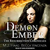 Demon Ember: Resurrection Chronicles Series, Book 1 | M.J. Haag, Becca Vincenza