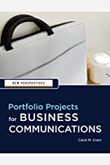 New Perspectives: Portfolio Projects for Business Communication (New Perspectives Series) Kindle Edition