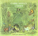 img - for Carrie Hepple's Garden book / textbook / text book