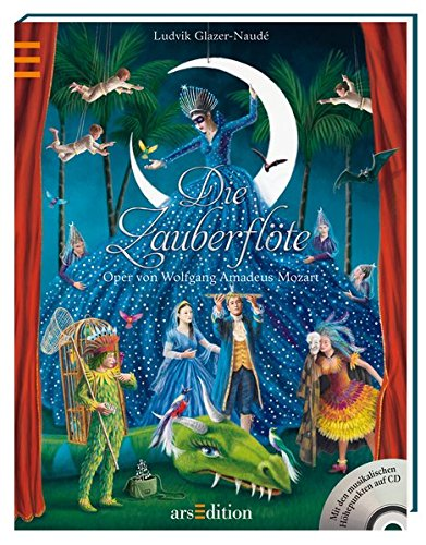 Die Zauberflöte: Mit den musikalischen Höhepunkten auf CD