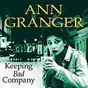 Keeping Bad Company | Ann Granger