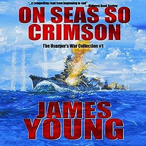 On Seas So Crimson Audiobook